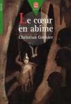 coeur abîme, christian grenier, édition 1995