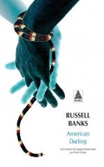 American Darling, Russel Banks, Etats-Unis, Libéria, Engagement, Politique, Animaux