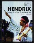 Hendrix, Jimi Hendrix, guitariste flamboyant